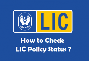 LIC Policy Status Check